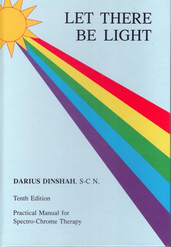 Let There be Light bu Darius Dinshah